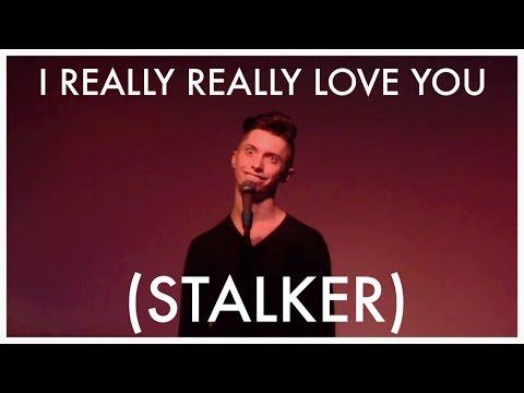 I Really Really Love You (Stalker) - Roger Dawley