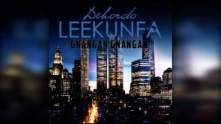 Debordo Leekunfa - Gnangan Gnangan (audio)