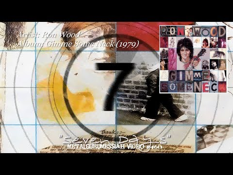 Seven Days - Ron Wood (1979) HD FLAC ~MetalGuruMessiah~
