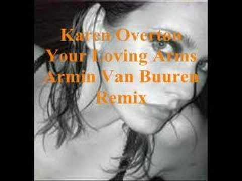 Your Loving Arms - Armin Van Buuren Remix