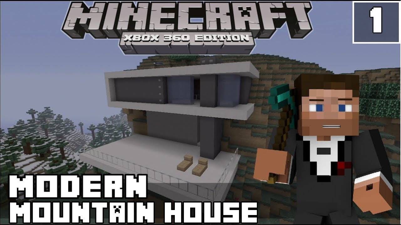 Minecraft Xbox 360   Modern Mountain House Lets Build Part 1