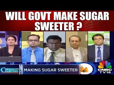 Will Govt Make SUGAR Sweeter? | Commodity Champion | CNBC TV18