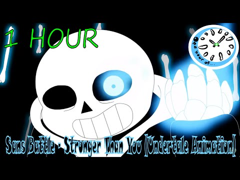 Sans Battle - Stronger Than You (Undertale Animation) 1 hour   One Hour of.