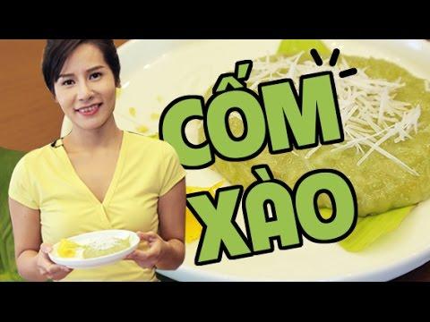 Cách làm Cốm xào | Vietnamese green rice cake | Món ngon với Cốm | Hà Ly Cooking