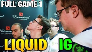 LIQUID vs IG TI8 FULL GAME 1 - THE INTERNATIONAL 2018
