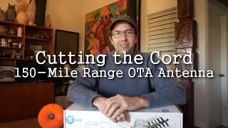 Cutting The Cord - 150-Mile Range OTA Antenna - Cheap Build Quality