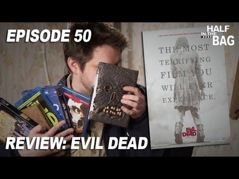 Half in the Bag Episode 50: Evil Dead
