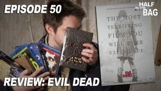 Half in the Bag Episode 50: Evil Dead