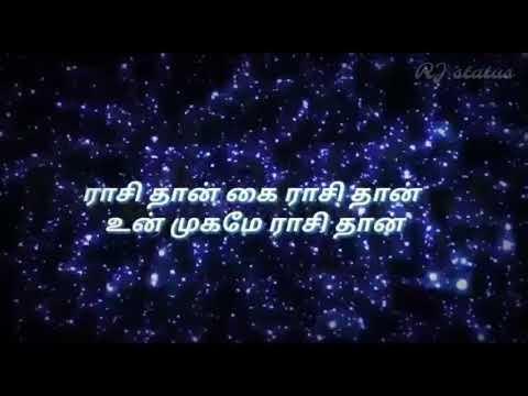 Tamil whatsapp status   Rasi than kai rasi song lyrics   en aasa matchan   RJ status