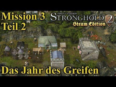 Das Jahr des Greifen - Mission 3 - Teil 2 | Stronghold 2 Steam Edition | Let's Play (German)