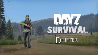 Drifter - DayZ Survival