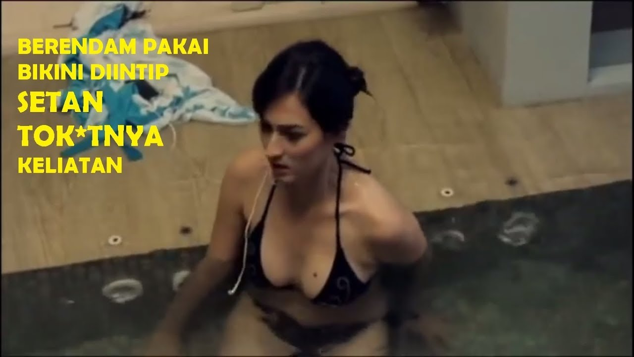 No Sensor - Film Horor Semi Indonesia Jadul - Marisa Christina berendam  pakai bikini diintip hantu