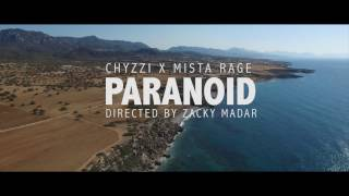 CHYZZI X MISTA RAGE - Paranoid(OFFICIAL VIDEO)