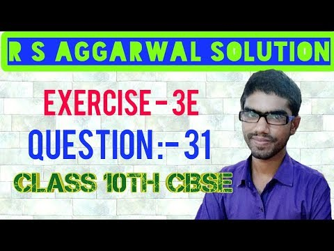 Rs Aggarwal Solution    Exercise 3E Question 31    Linear Equation In Two Variables