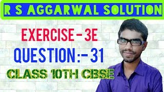 Rs Aggarwal Solution || Exercise 3E Question 31 || Linear Equation In Two Variables