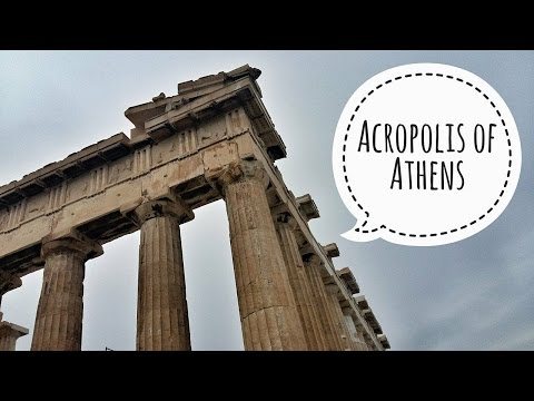 GREECE | Acropolis of ATHENS 2017