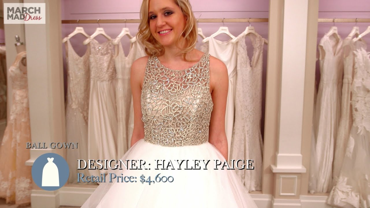 March MadDress: Hayley Paige Ball Gown - YouTube