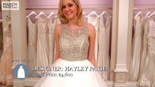 March MadDress: Hayley Paige Ball Gown