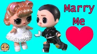 Will You Marry Me ? Supreme Bff LOL Surprise Wedding Proposal Fail - Toy Video