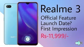 Realme 3 Officel Feature-specs first impression Launch Date? Price?🔥