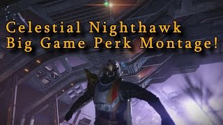 Destiny CELESTIAL NIGHTHAWK EXOTIC - BIG GAME PERK GAMEPLAY MONTAGE