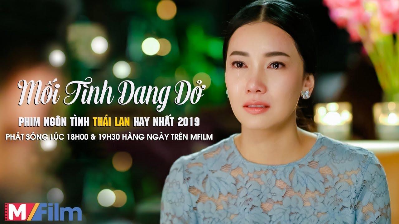 Mối Tình Dang Dở | Chuyện Tình Của Con Trai Tỷ Phú Thái Lan Và Con Gái Ông Trùm Xã Hội Đen