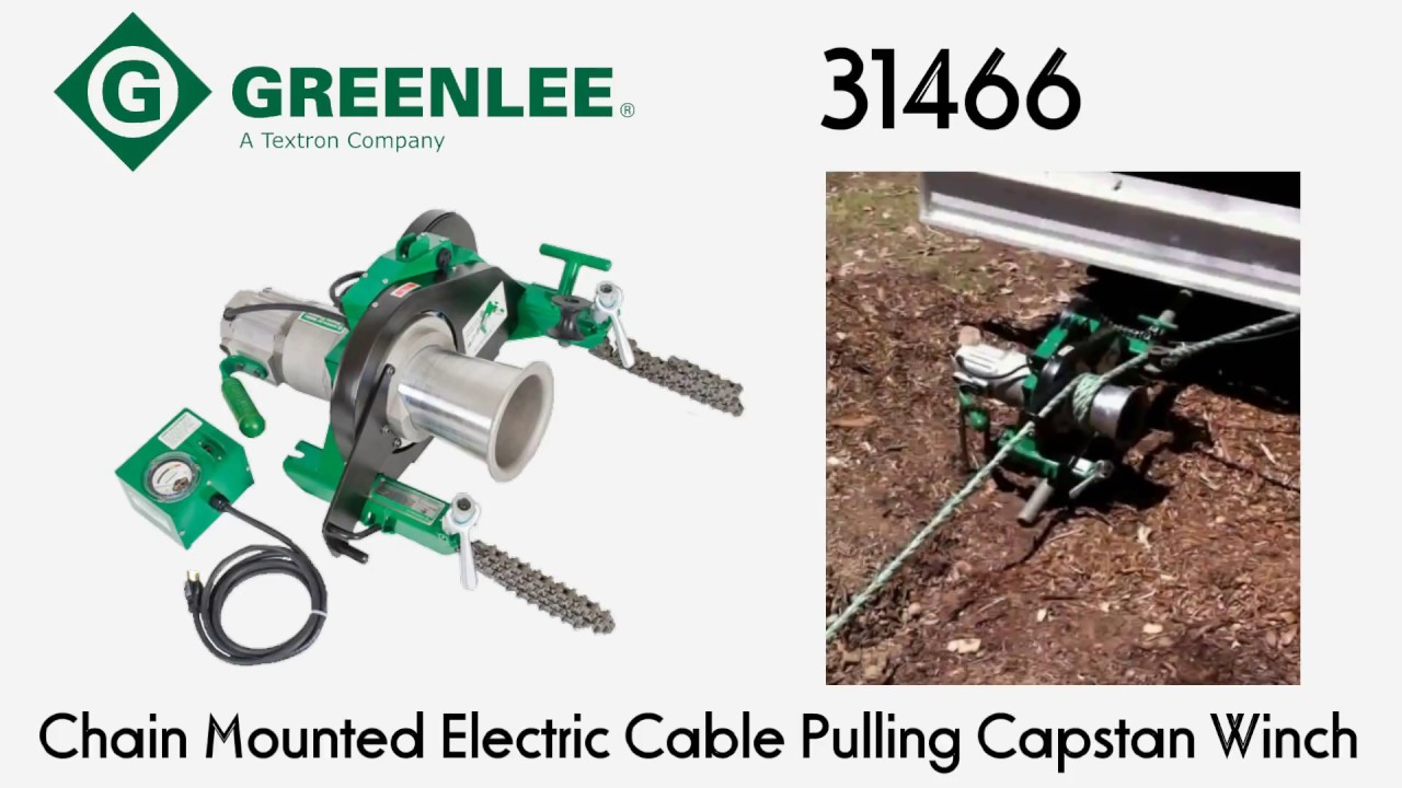 Greenlee 31466 Chain Mounted Electric Cable Pulling Capstan Winch ...