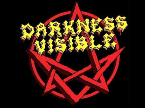 Darkness Visible - Darkness visible