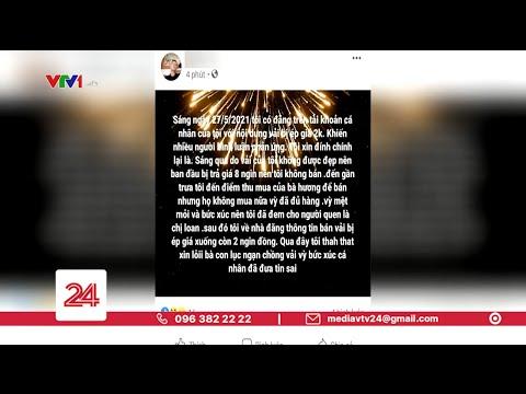 Triệu tập Facebooker đăng tin vải bị ép giá còn 2000đồng/kg | VTV24