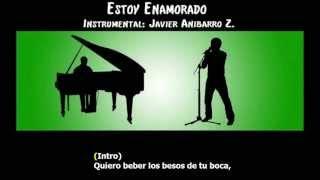 Donato y Estefano, (Thalia) - Estoy Enamorado (Karaoke) (Instrumental: Javier Anibarro Z.)