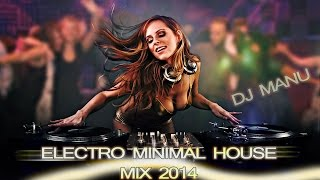 40min // Electro - Minimal - House MIX 2014 (Free Download 320kbps)
