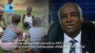 Scaling Up Gender-Sensitive HIV/AIDS Interventions for Vulnerable Children in Nigeria