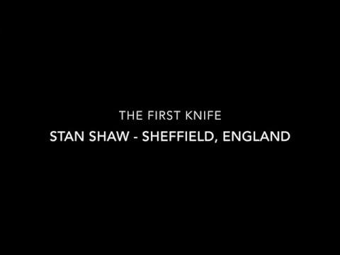 Stan Shaw  knife maker  Sheffield, England