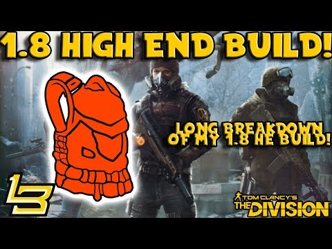1.8 High End DPS Build! (The Division)