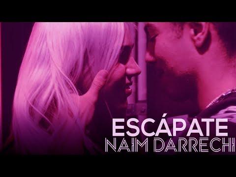 naim-darrechi---escápate-(videoclip-oficial)