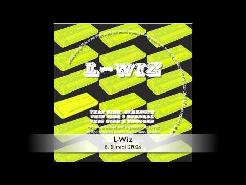 L-Wiz :: Surreal :: DP004 :: Out Now on Dub Police