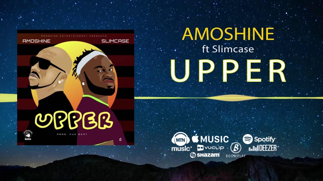 Image result for Amoshine – Upper ft. Slimcase