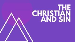 """June 30th 2019 """"The Christian and Sin"""" Dr. Tim Prock"""