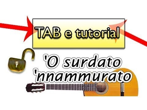 'O surdato 'nnammurato TUTORIAL canzoni napoletane + tab