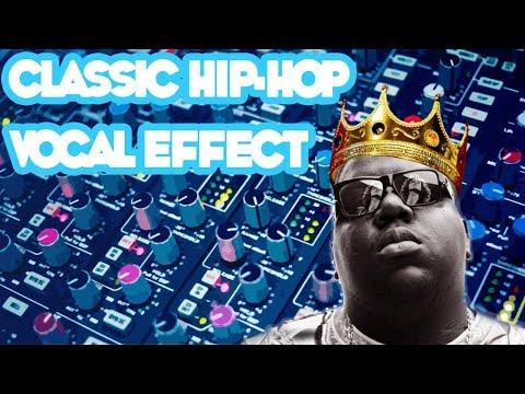 Classic Hip Hop Vocal Effect (90s Vocal Sound, MF Doom, Biggy Smalls)