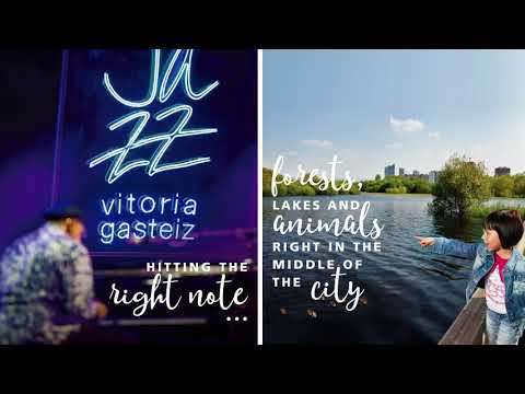 Vitoria-Gasteiz - Everything you see and much more