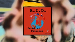 R.I.D. -- Parallel Universe [music video]