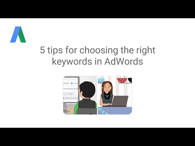 5 tips for choosing the right keywords in AdWords