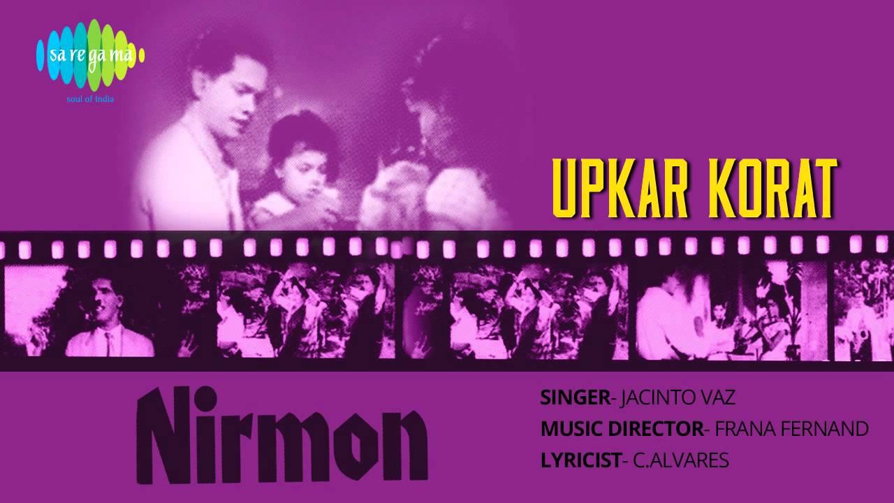 Nirmon Nirmon Upkar Korat Konkani Songs Jacinto Vaz YouTube