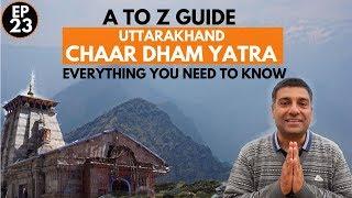 Uttarakhand Char Dham Yatra Travel Guide | Uttarakhand Tourism