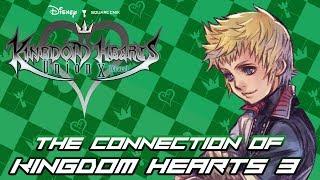 Kingdom Hearts 3 & Kingdom Hearts Union Cross - The Connection.