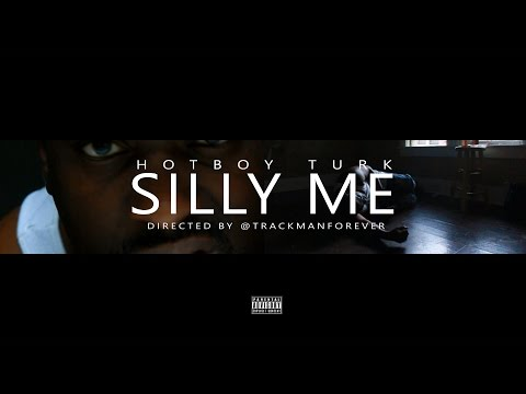 Hotboy Turk-Silly Me (Official Music Video) [4k]