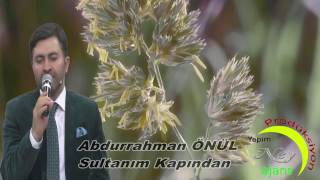 Abdurrahman Önül - Sultanım Kapından Çevirme - ( YENİ KLİP ) - En Güzel İlahiler - İlahi Bul