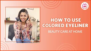 How To Use Colored Eyeliner   Your Firsts   Myntra Studio