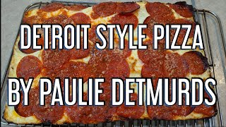 DETROIT STYLE PIZZA (Home Made)